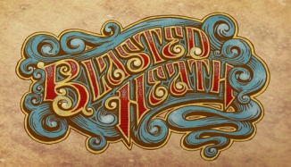 "Logo for my band ""Blasted Heath"". Hand drawn, colored in Photoshop."